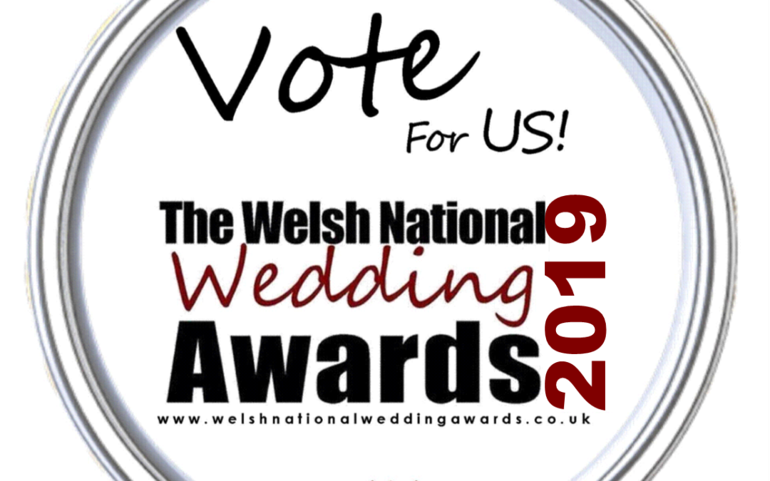 Please vote for us in the Welsh National Wedding Awards!